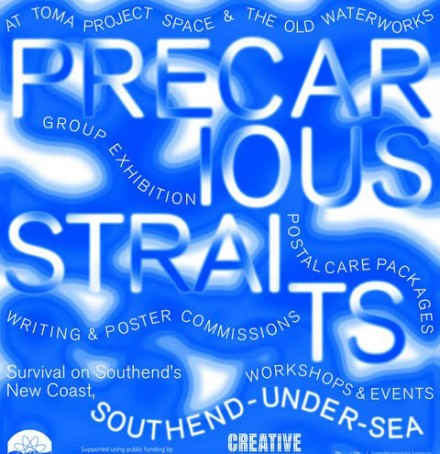 PRECARIOUS STRAITS – Exhibition
